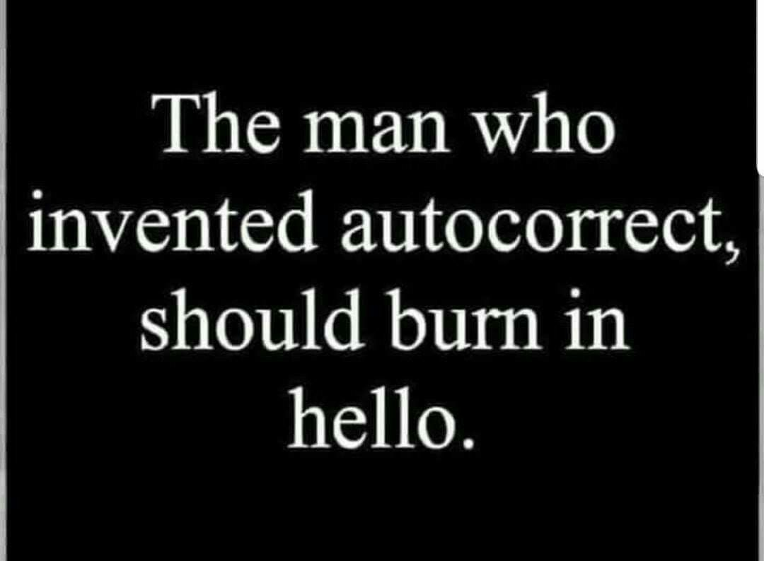 And Yes It Would Probably Be A Man That Invented It Lol New Funny Jokes Funny Quotes Funny