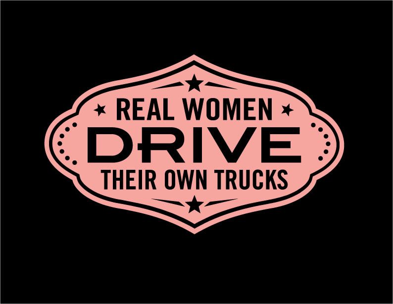 Real Women Drive Vinyl Decal Stickers Truck Quotes Trucks And