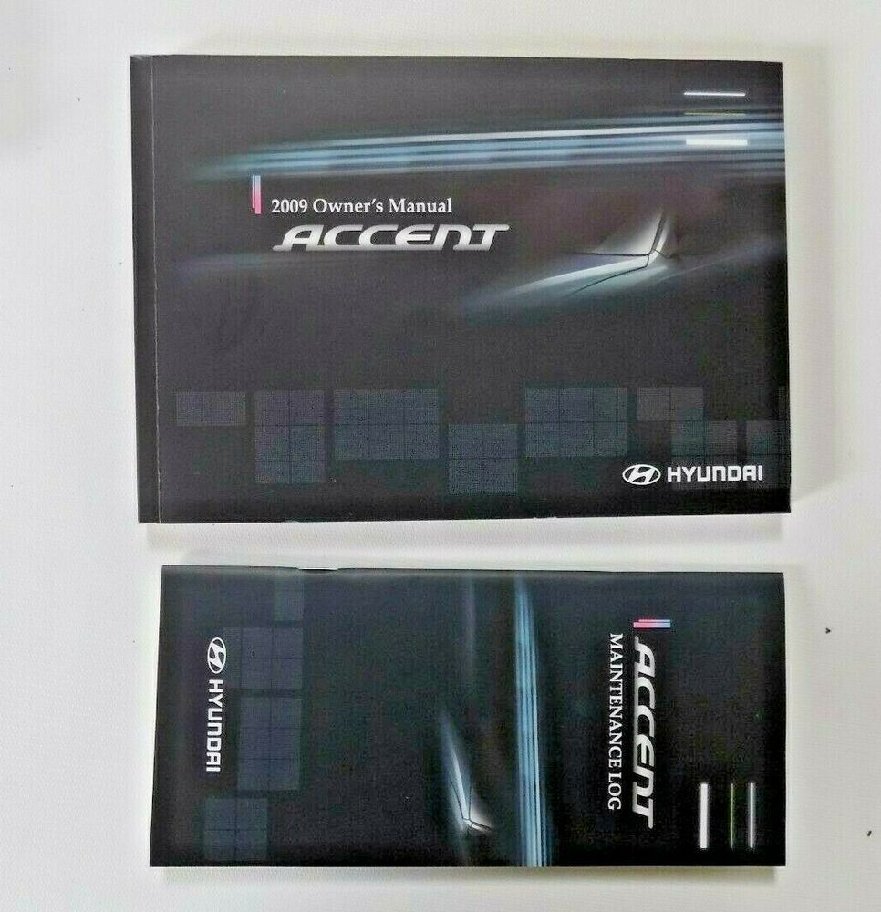 2009 Hyundai Accent Owner S Manual New Original With Maintenance Log Case Ebay Owners Manuals Hyundai Accent Hyundai