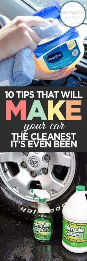 10 Tips That Will Make Your Car the Cleanest it's Ever Been • Organization Junkie