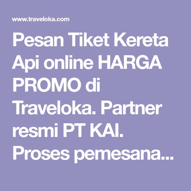 Pesan Tiket Kereta Api Online Harga Promo Di Traveloka Partner
