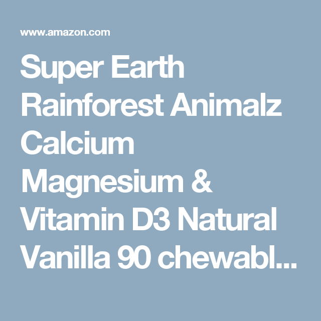 Super Earth Rainforest Animalz Calcium Magnesium & Vitamin D3 Natural Vanilla 90 chewables