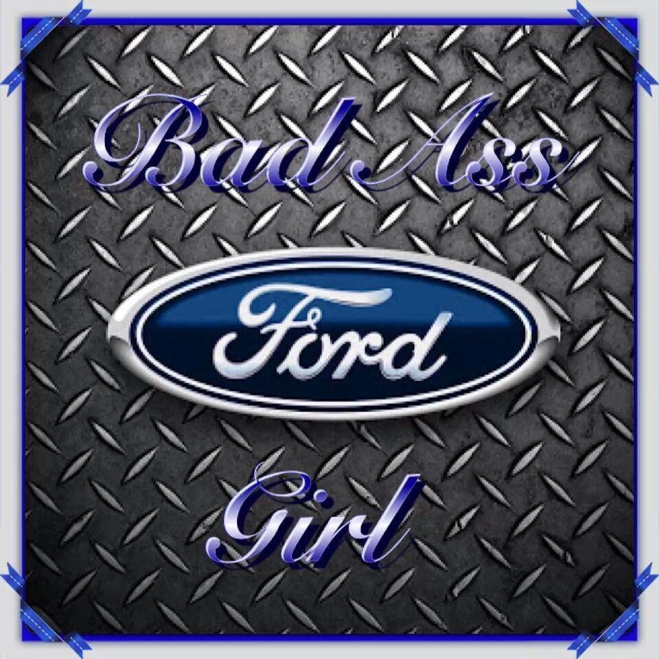 Ford girl!