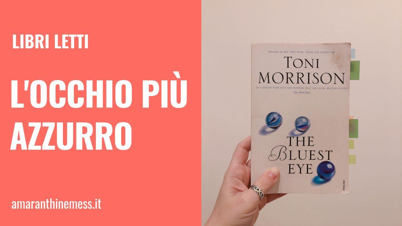 Libri Letti L Occhio Più Azzurro Di Toni Morrison