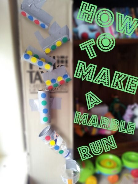 How To Make a Marble Run