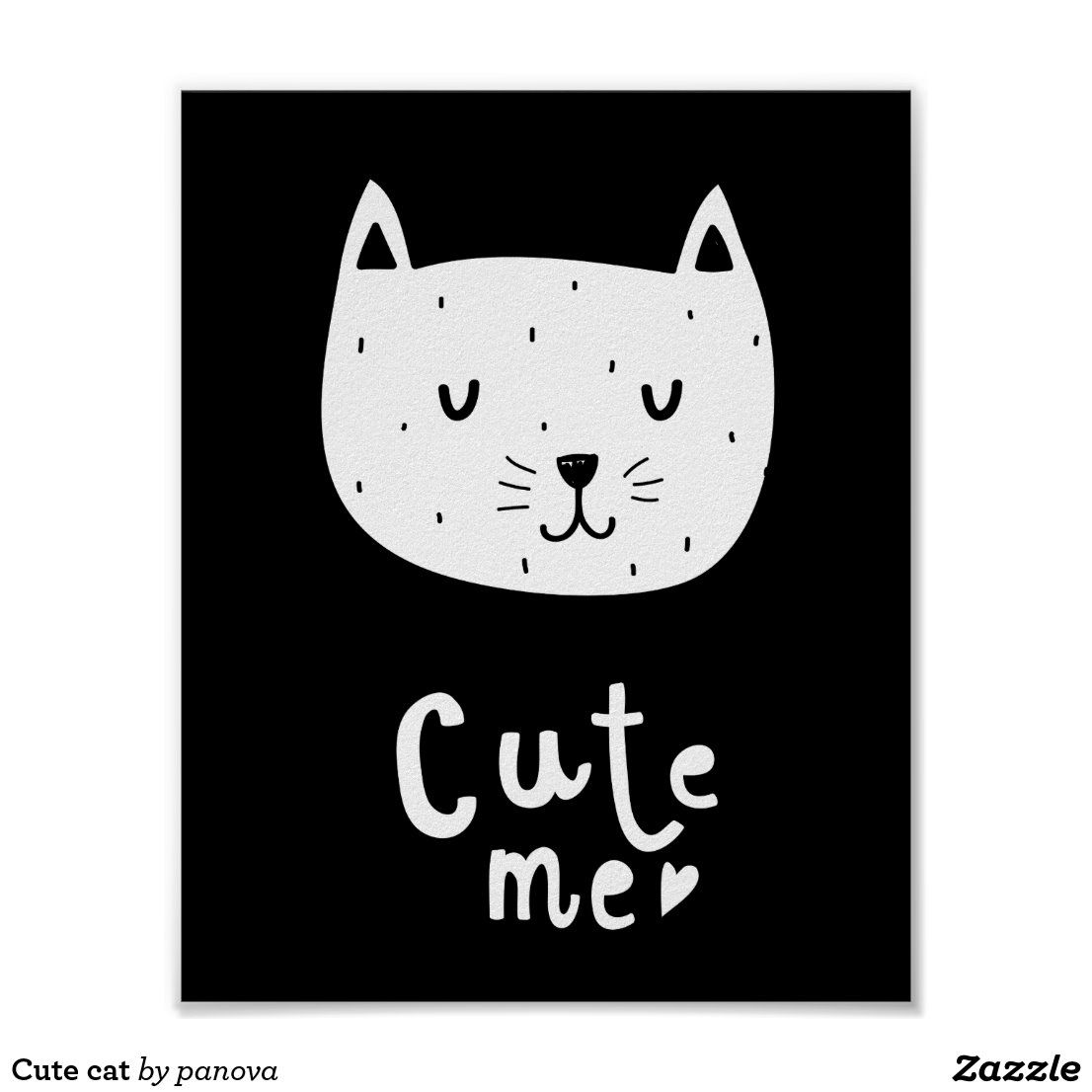 Cute Cat Poster In 2020 Cat Posters Black And White Posters