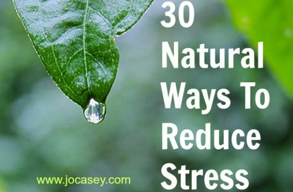 30 natural ways to reduce stress