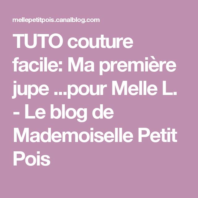 TUTO couture facile: Ma première jupe ...pour Melle L. - Le blog de Mademoiselle Petit Pois