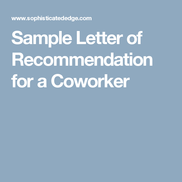 Sample Letter Of Recommendation For A Coworker  Recommendation