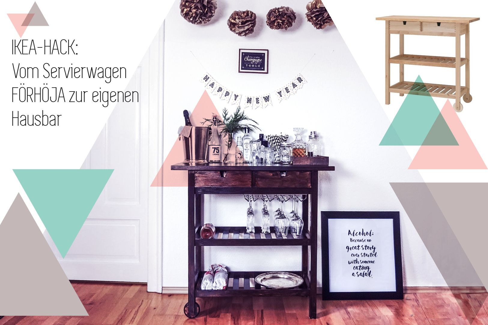 IKEA-Hack: Vom FÖRHÖJA-Servierwagen zur Silvester-Hausbar in nur 4 ...