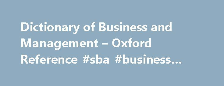 Dictionary Of Business And Management  Oxford Reference Sba