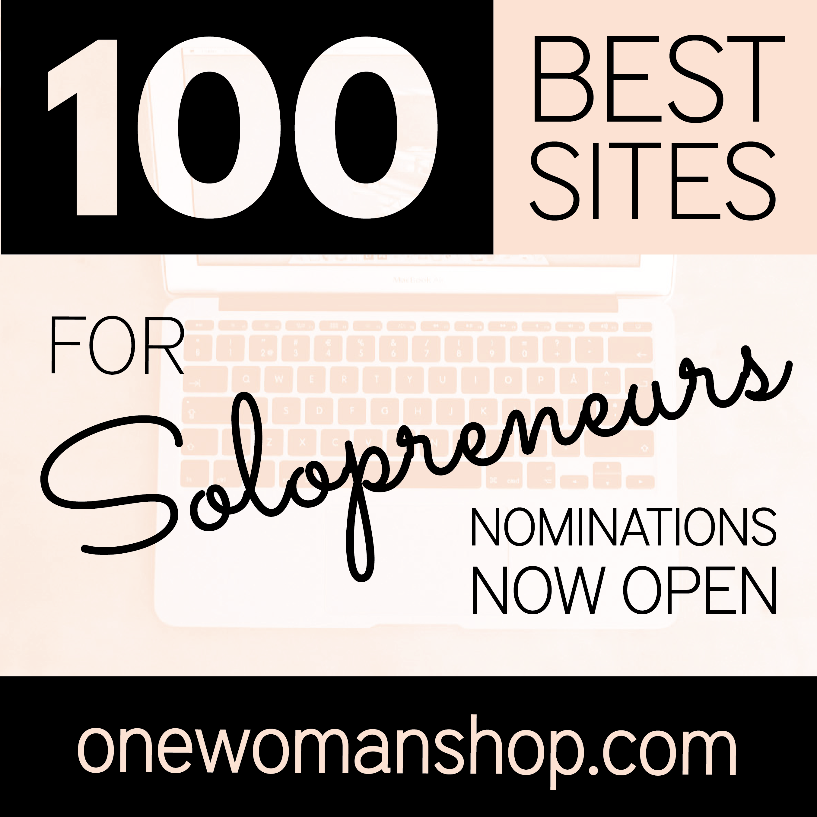 100 Best Sites For Solopreneurs Nominations Now Open Tech Company Logos Best Sites Company Logo