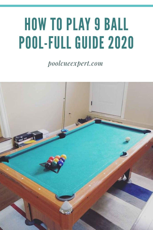 How To Play 9 Ball Pool Full Guide 2020 Pool Balls Cool Pools Pool Sticks