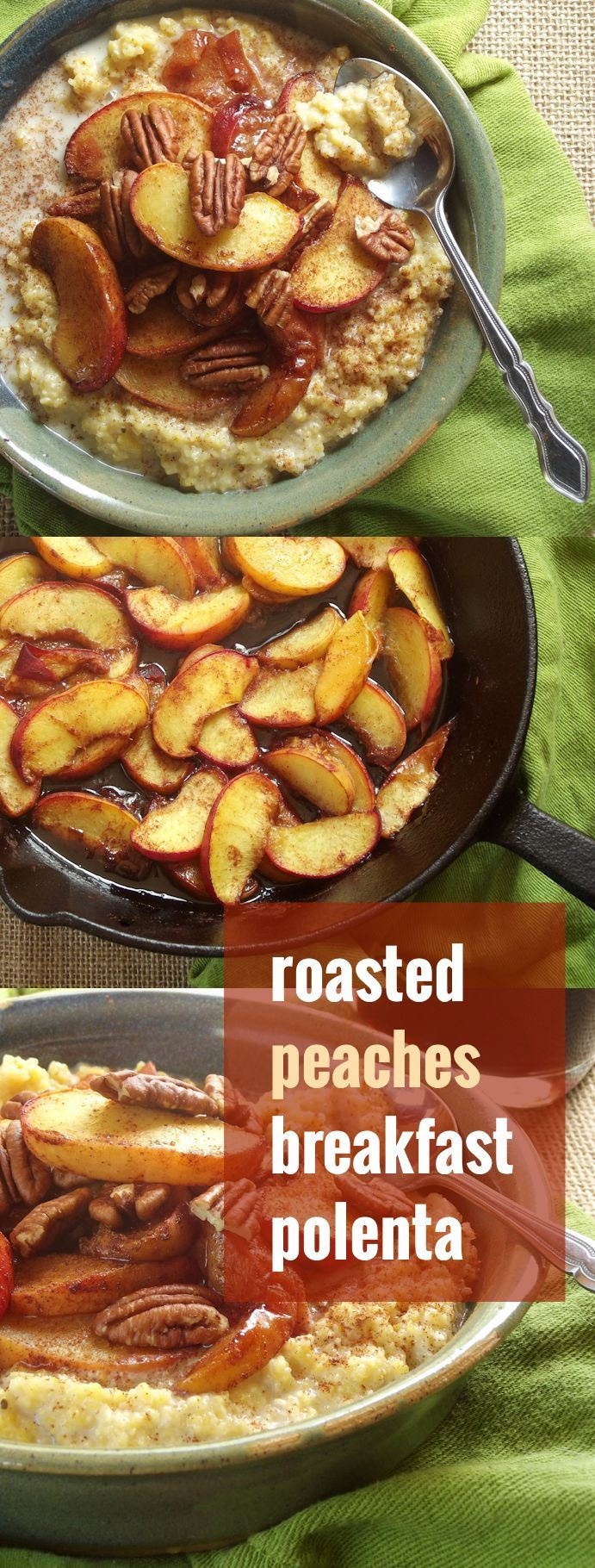 This Rich And Creamy Breakfast Polenta Is Topped With Roasted Summer Peaches Pecan Pieces And A Vegan Breakfast Recipes Clean Eating Breakfast Brunch Recipes