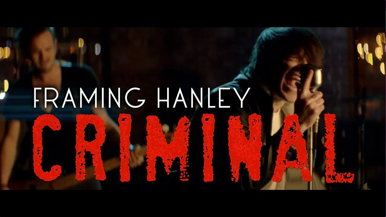 Framing Hanley - Criminal (official music video) this music video ...