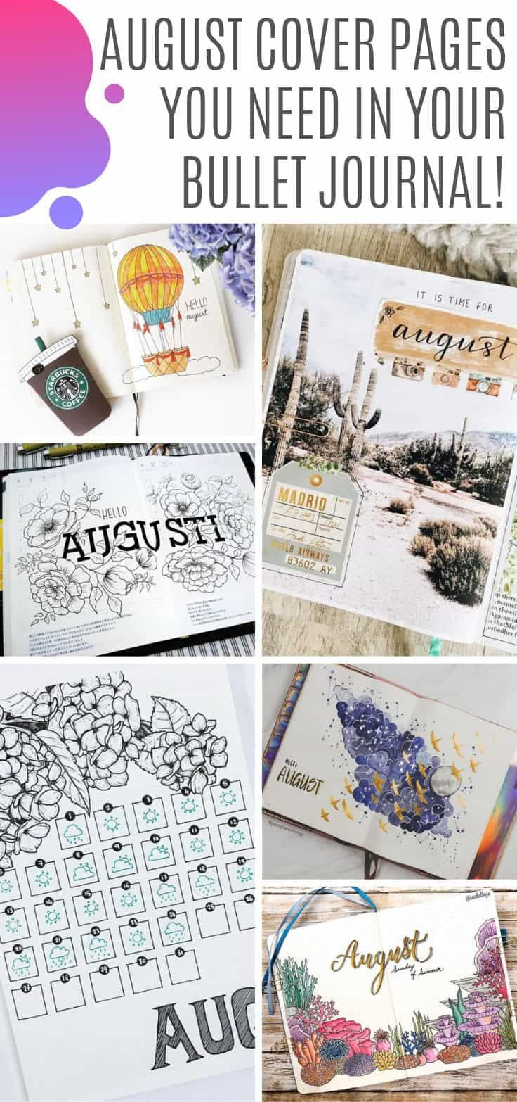 25 Gorgeous August Bullet Journal Themes to Inspire You! #augustbulletjournal