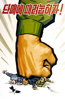 "north korean propaganda posters | Let's smash them in a single blow!"""