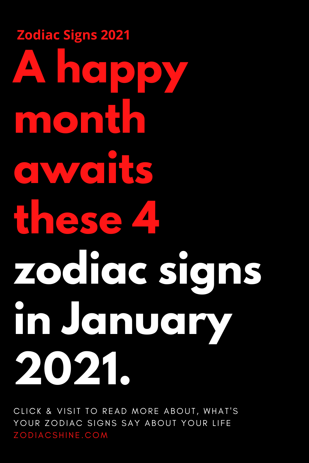 A Happy Month Awaits These 4 Zodiac Signs In January 2021 In 2021 Happy Month Zodiac Signs In Different Zodiac Signs