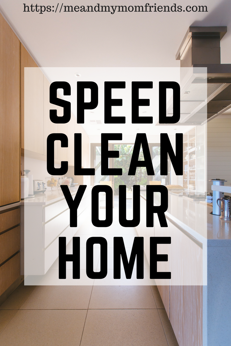 How to Speed Clean Your Home | Clean and Organize ...