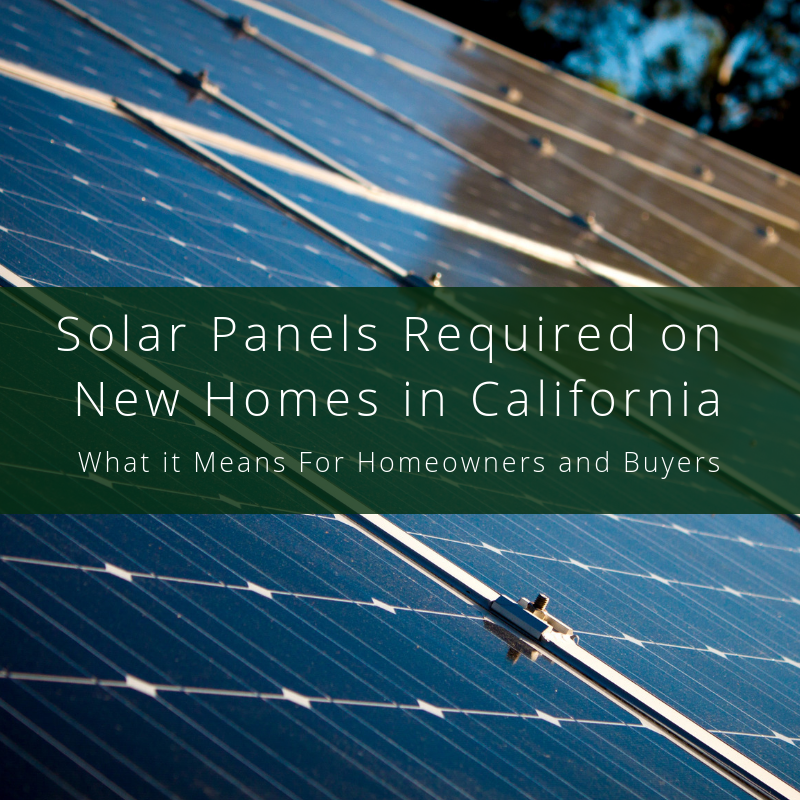 California Just Became The First State To Require All New Construction Starting In 2020 To Be Solar Powered The New St Solar Solar Panels Solar Power System