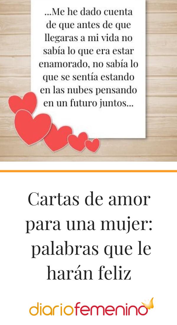 Carta De Amor Para Una Mujer Palabras Que Le Harán Feliz Cartas De Amor Cartas Romanticas De Amor Amor