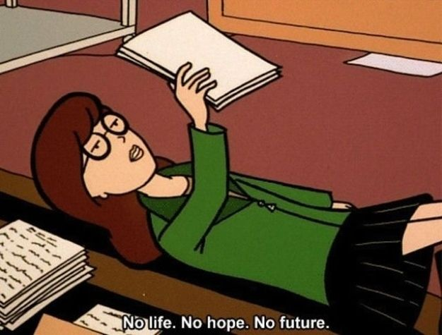 Her motto: | Community Post: 29 Reasons Daria Was TV's Greatest Cynic
