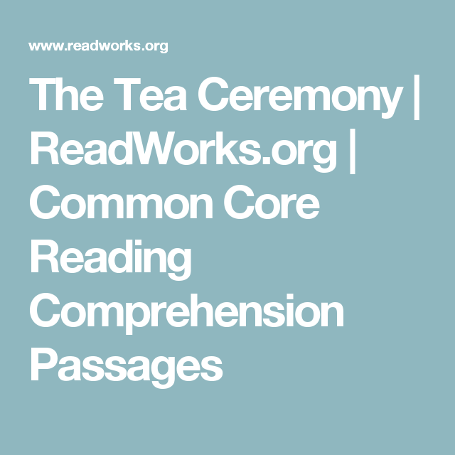 The Tea Ceremony | ReadWorks.org | Common Core Reading Comprehension ...