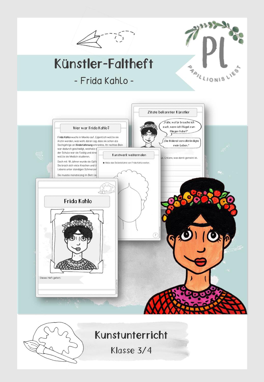 Kunstler Faltheft Frida Kahlo Kunstler Grundschule Frida Kahlo Kunst Unterrichten