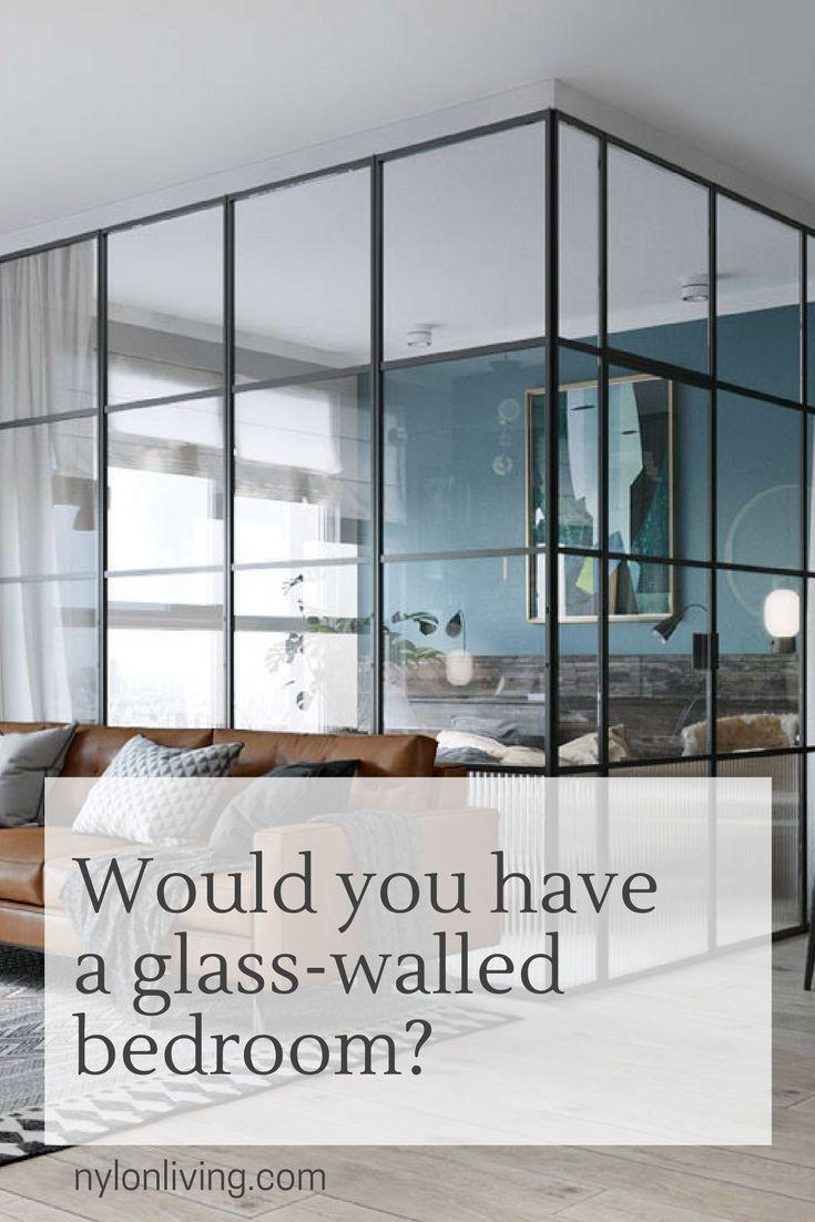 Glass Walls For Bedrooms Contemporary Decor Living Room Contemporary Home Decor Interior Design Bedroom