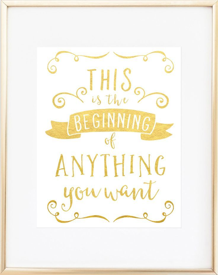This Is The Beginning Of Anything You Want Quote