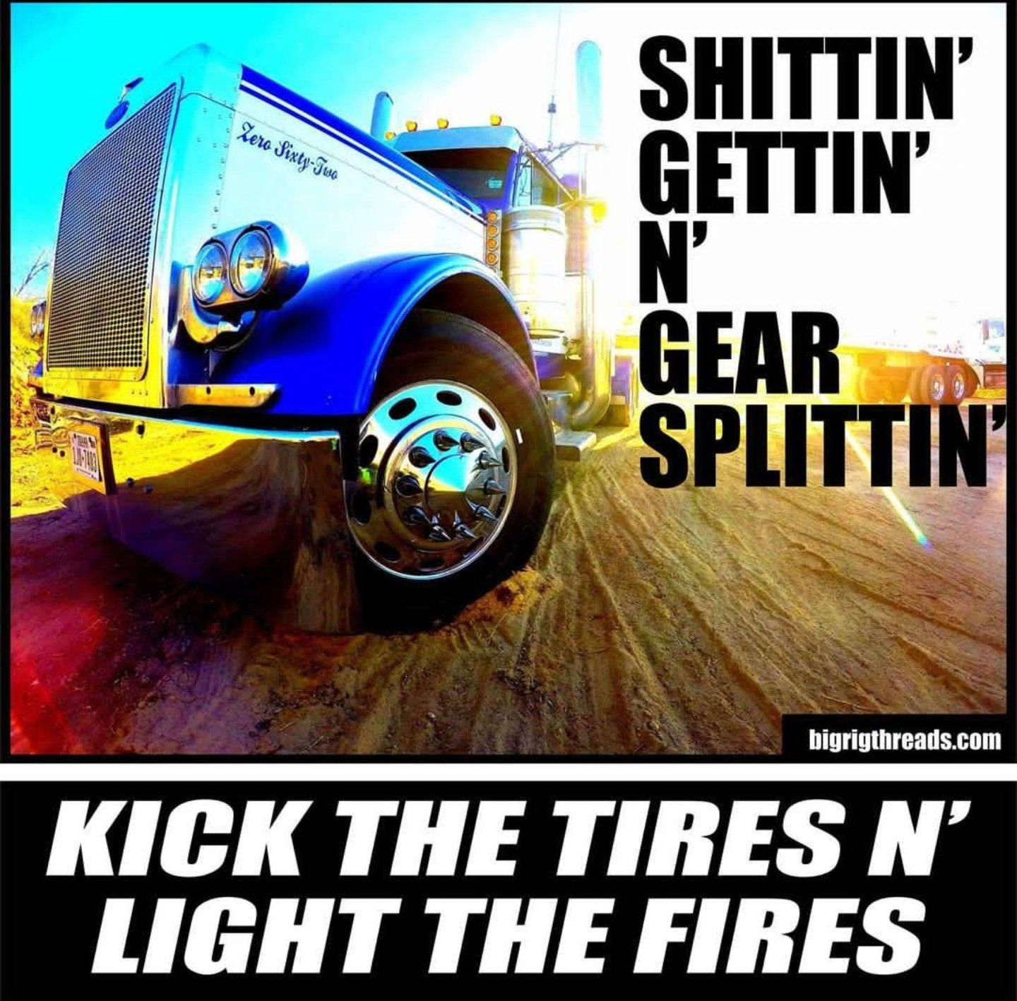 Truck Quotes Pinhi On Trucks  Pinterest  Peterbilt Tractor And Semi Trucks