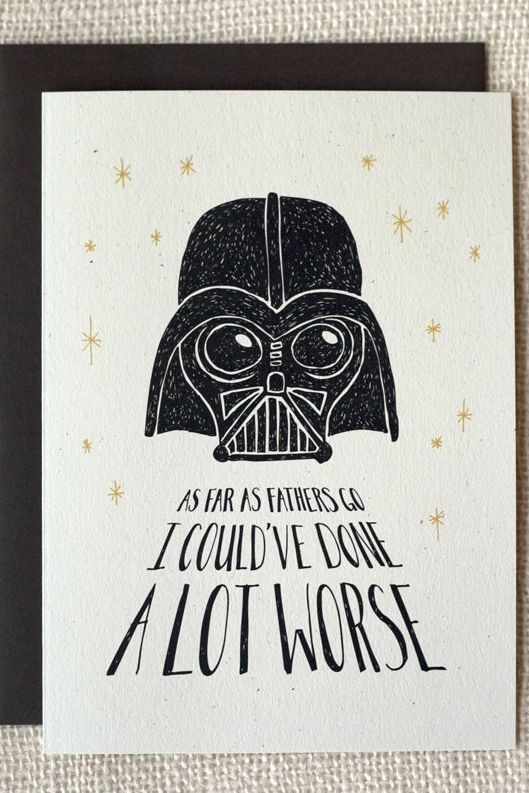 Star Wars Cards For Dad Even If He S On The Dark Side Funny Fathers Day Card Star Wars Cards Fathers Day Crafts