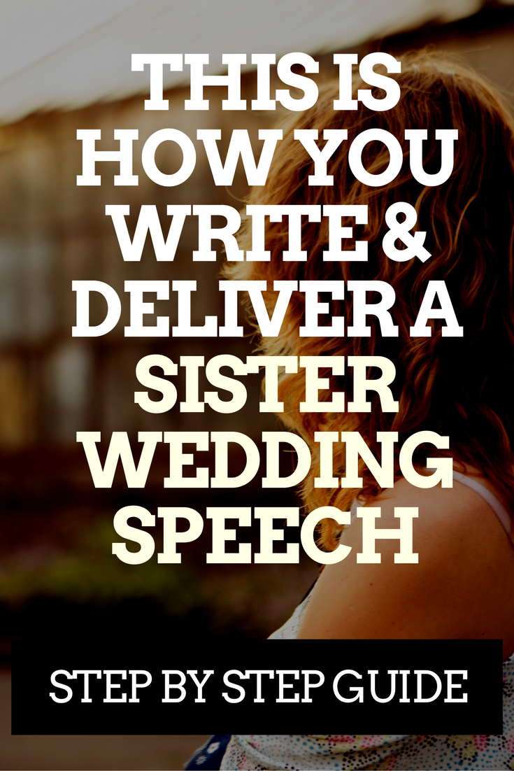 Sister Of The Bride HereS How To Write A Great Speech  Sister