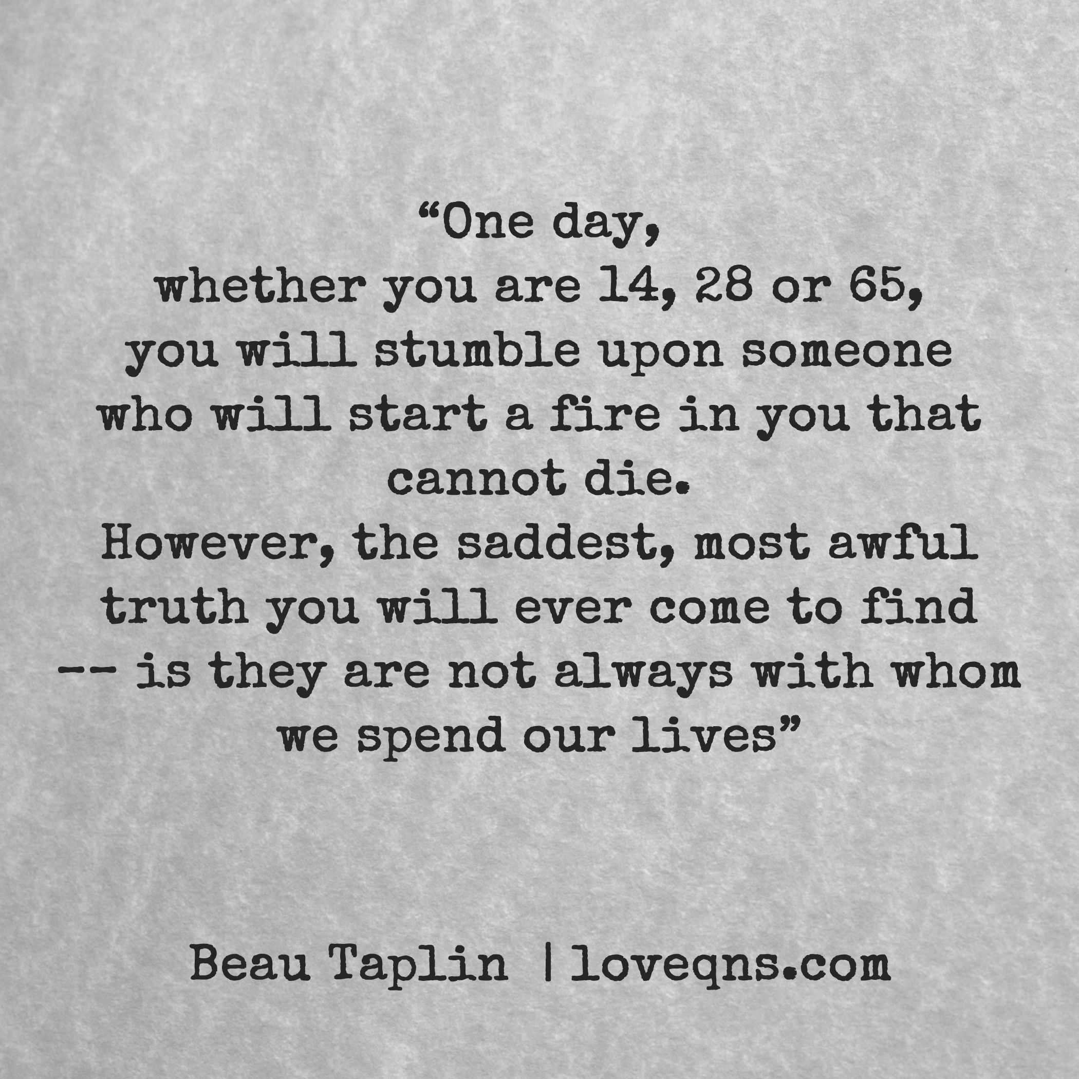 """Quotes About Love: """"One Day, Whether You Are 14, 28 Or 65, You Will Stumble"""