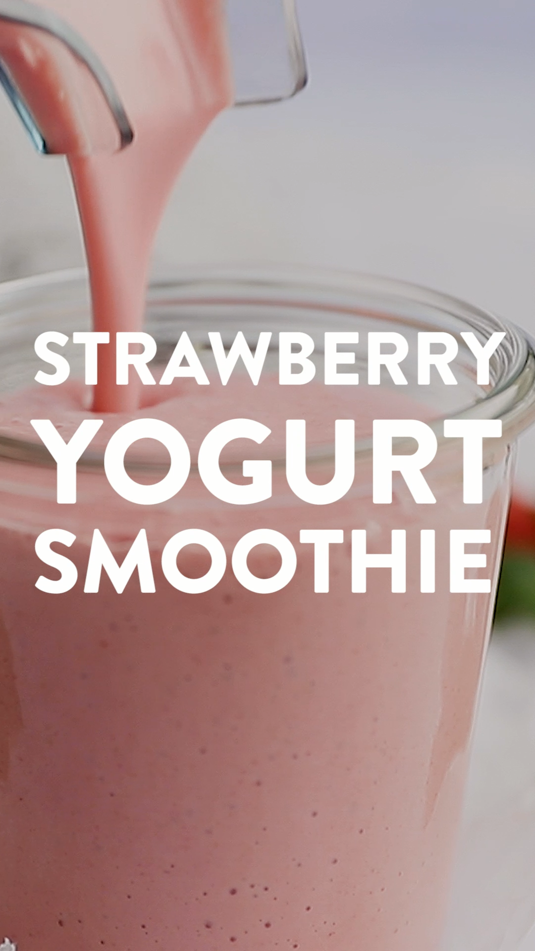 The Best Healthy Strawberry Yogurt Smoothie