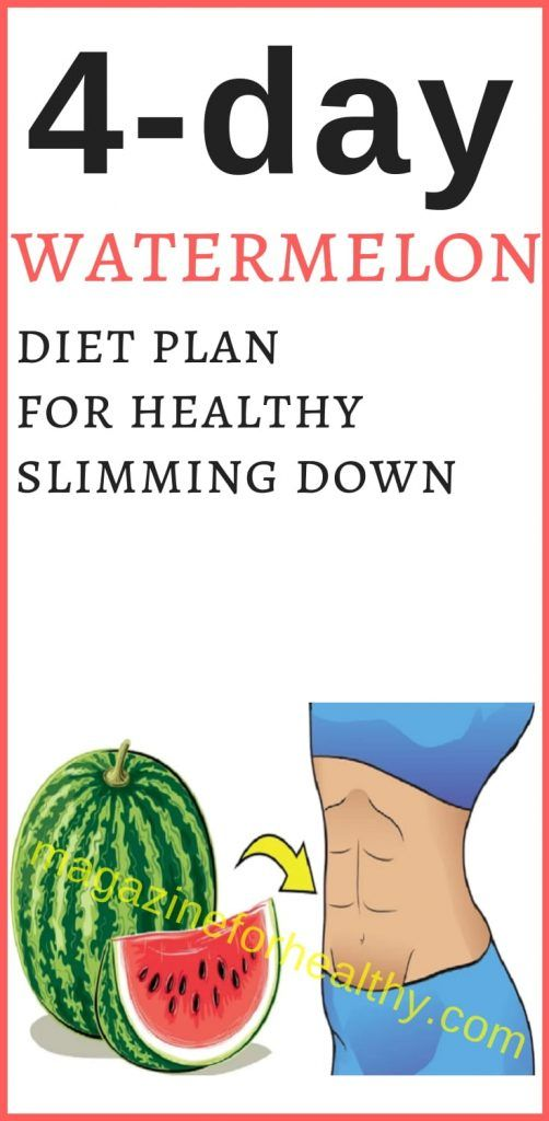 4 Day Diet Plans: 4-Day Watermelon Diet Plan For Healthy Slimming Down