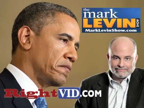 "Mark Levin: ""I Think Obama Is Unstable"""