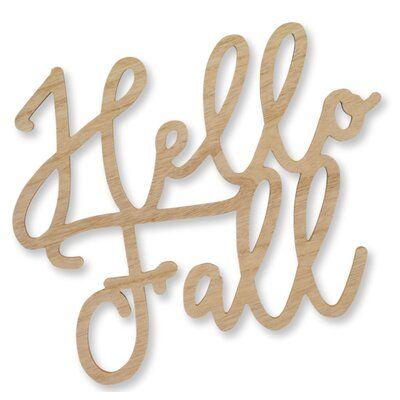 The Holiday Aisle Hello Fall Sign (Set Of 6) 14.25L X 12H Wood | Wayfair #hellofall