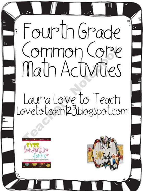 Fourth Grade Common Core Math product from Love-to-Teach