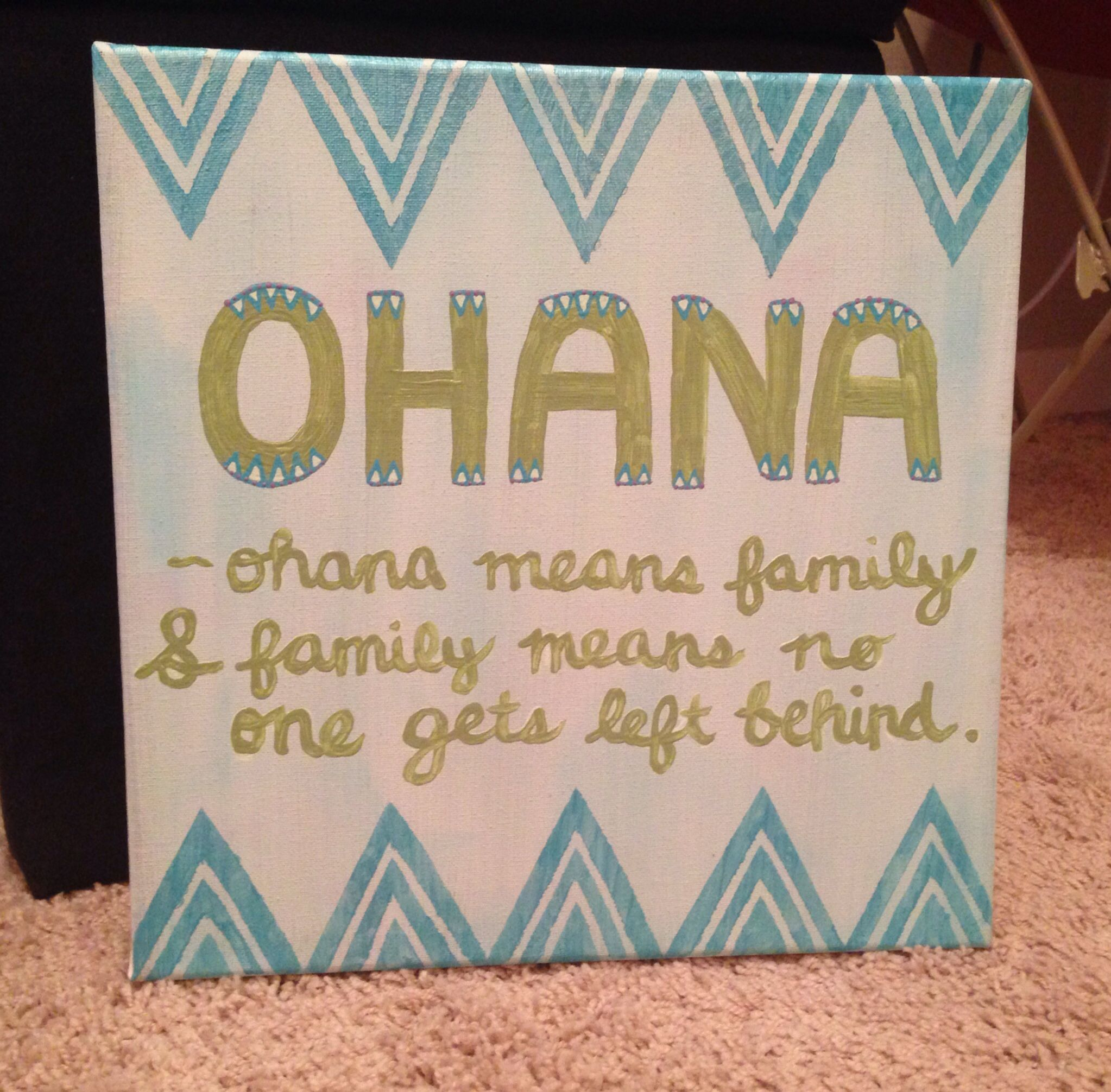 Cute Quotes On Canvas: Ohana Means Family And Family Means No One Gets Left