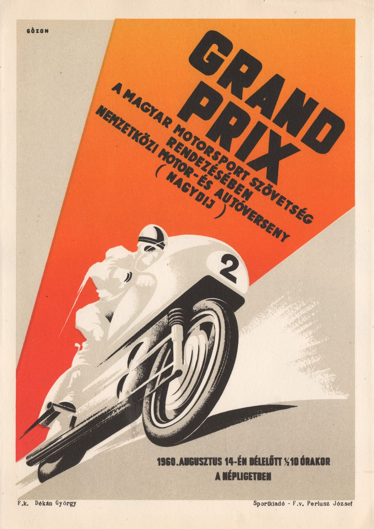 Photo of Grand Prix, International Motor and Car Competition, August 14, 1960, Népliget ….