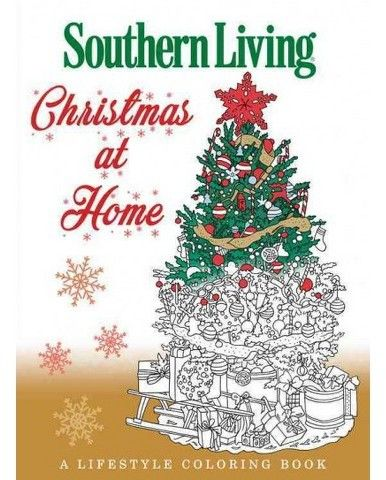 Southern Living Christmas at Home  A Lifestyle Coloring Book - southern living christmas decorations
