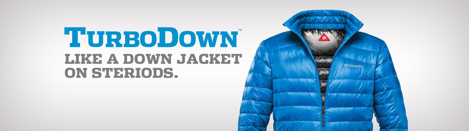 Introducing TurboDown from Columbia Sportswear. Down