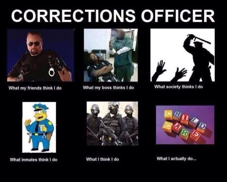 c704361ebafd4ace65dba8116cc46314 correctional officers daren's stuff pinterest law,Correctional Officer Memes