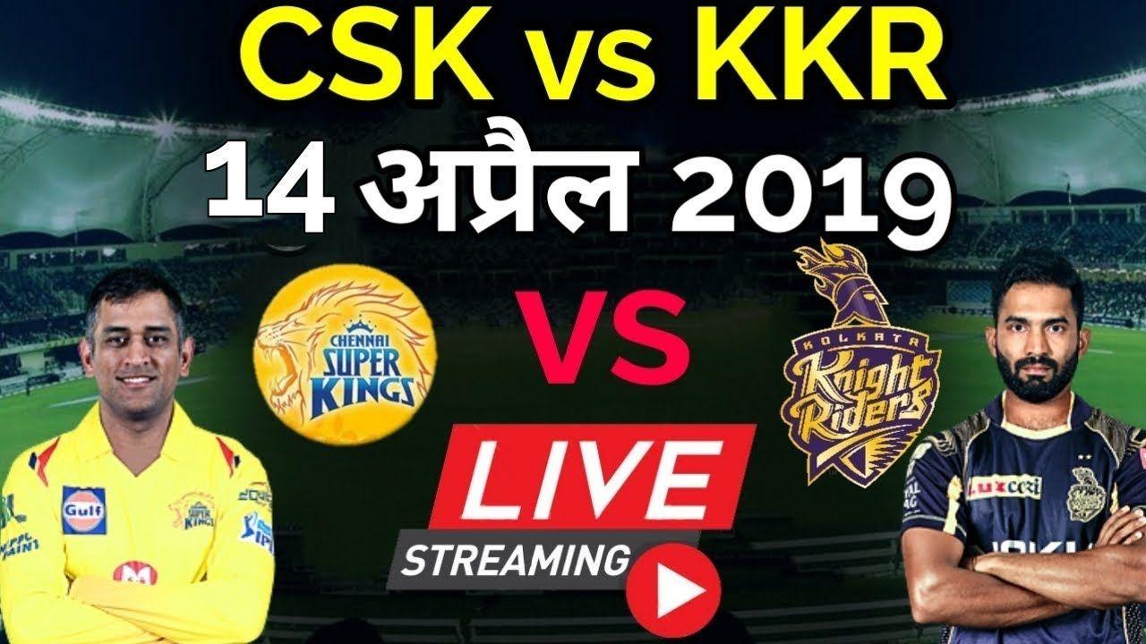 LIVE IPL 2019 Live Score, CSK vs KKR Live Cricket match
