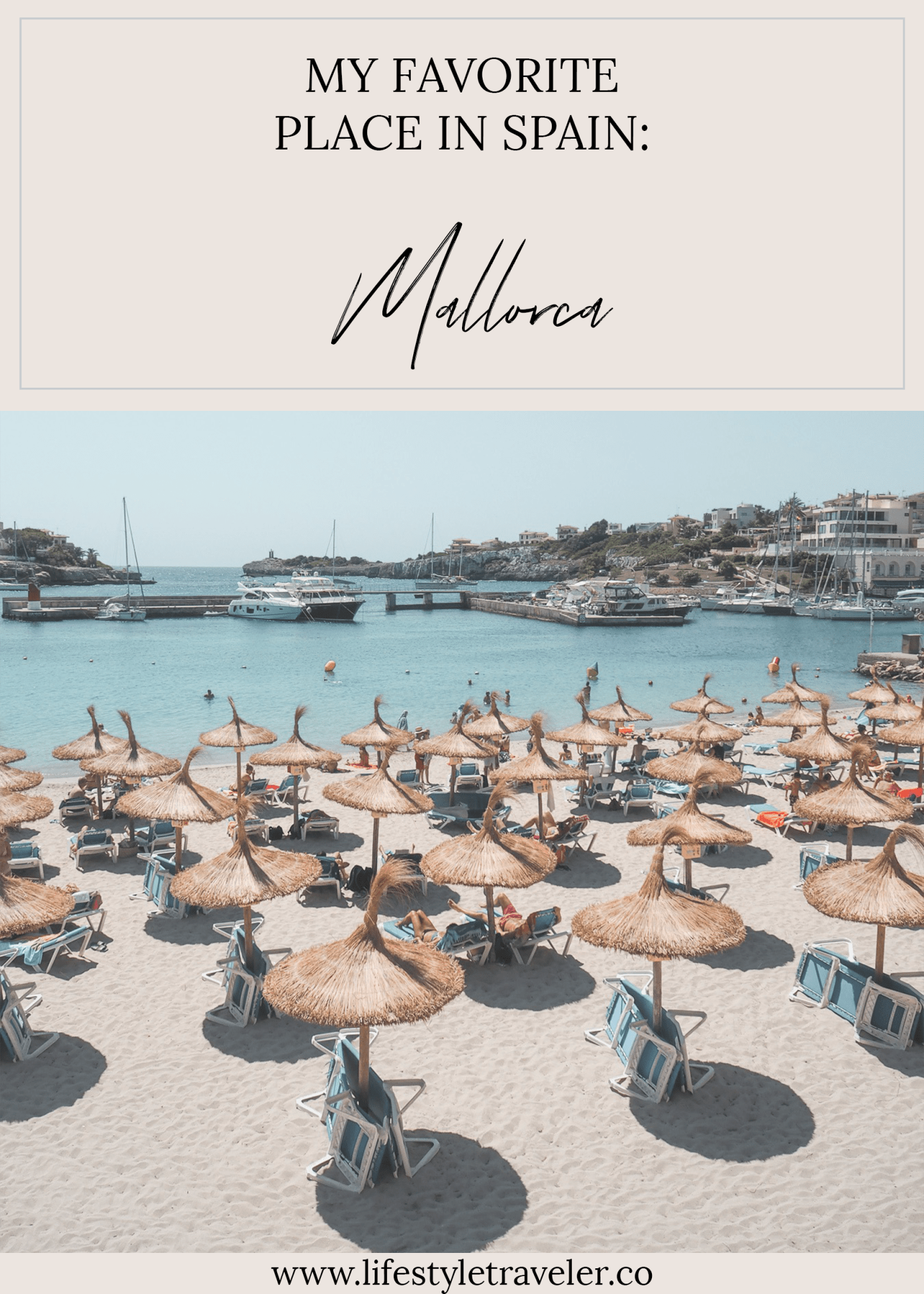 My Favorite Place In Spain Mallorca Lifestyletraveler Co Ig Lifestyletraveler Co Places In Spain Spain Travel Favorite Places