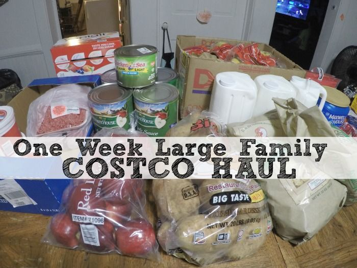 One Week Large Family Costco Haul All The Reasons I Despise