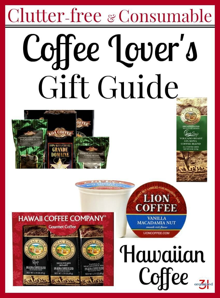 A collection of clutter-free consumable gifts in a Coffee Lover's Gift Guide - Hawaiian Coffee.