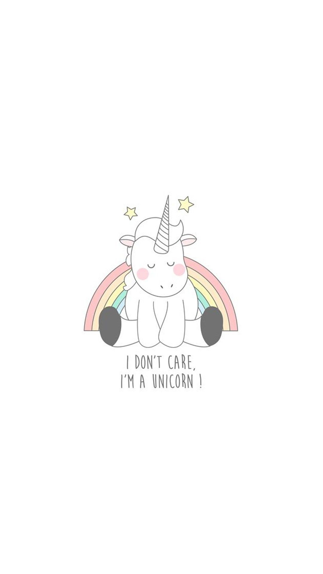 I Dont Care Im Unicorn With Images Unicorn Wallpaper Simple