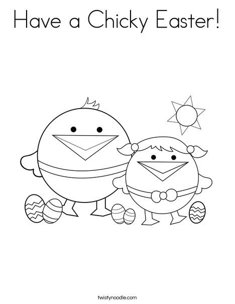Have A Chicky Easter Coloring Page Twisty Noodle Easter Coloring Pages Coloring Books Spring Coloring Pages